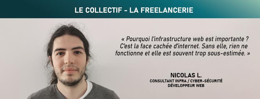 Nicolas - Consultant Infrastructure Web / Cyber-sécurité & développement Web - La Freelancerie - Communication